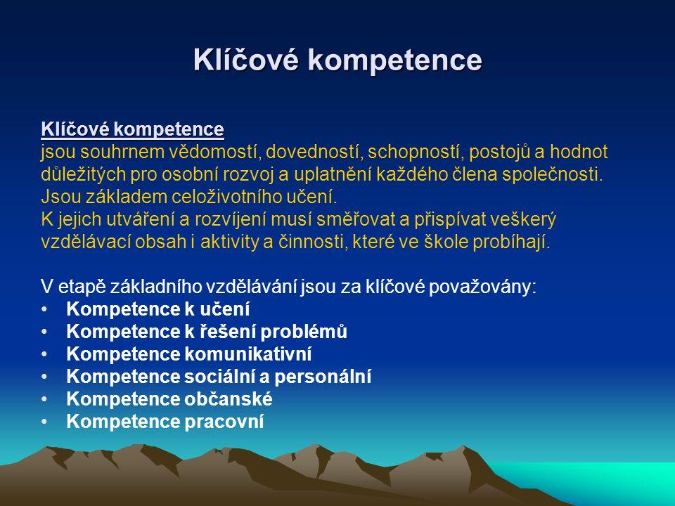 Klíčové kompetence Klíčové kompetence