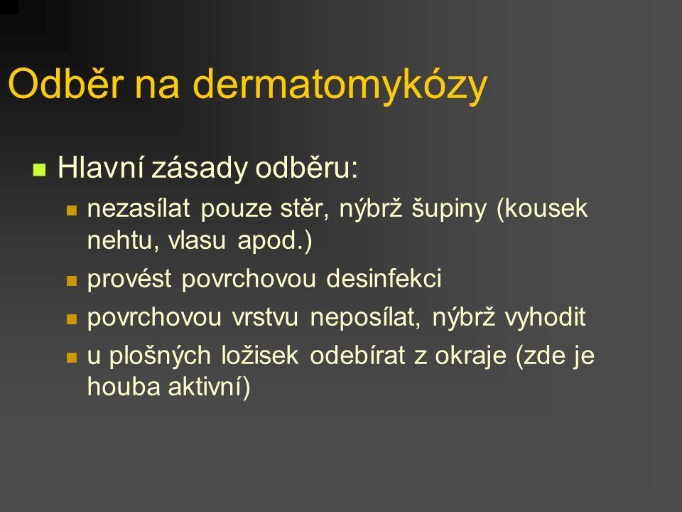 Odběr na dermatomykózy