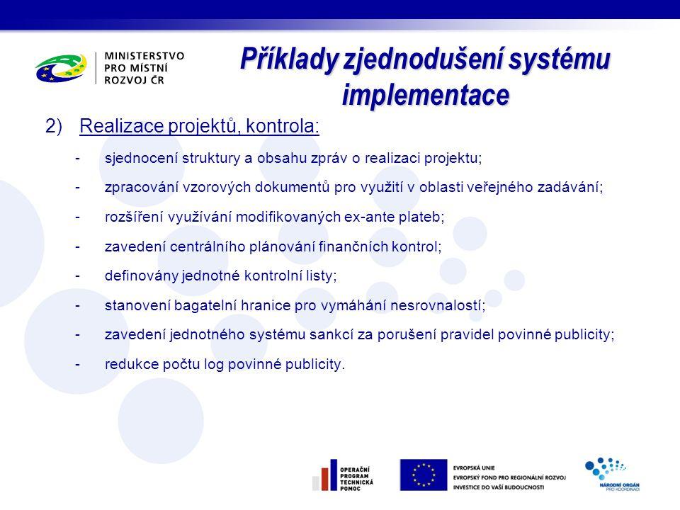 Příklady zjednodušení systému implementace