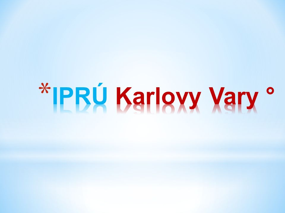 IPRÚ Karlovy Vary °