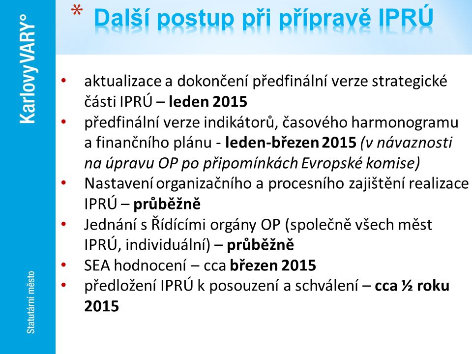 Další postup při přípravě IPRÚ