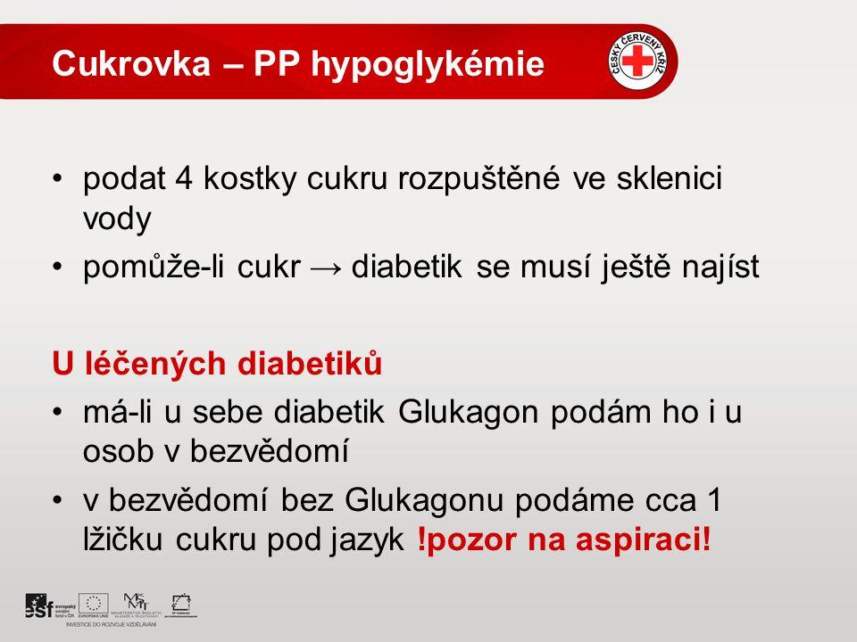 Cukrovka – PP hypoglykémie