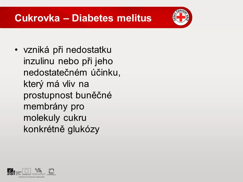Cukrovka – Diabetes melitus