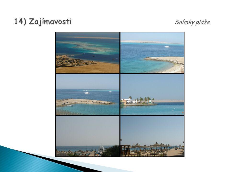 14) Zajímavosti Snímky pláže