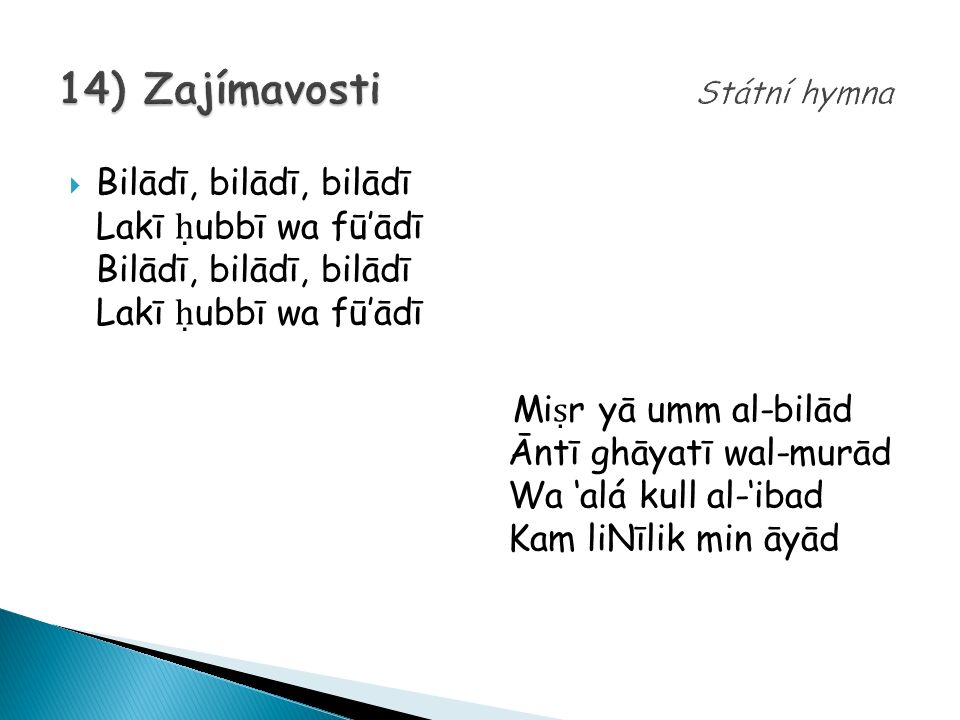 14) Zajímavosti Státní hymna