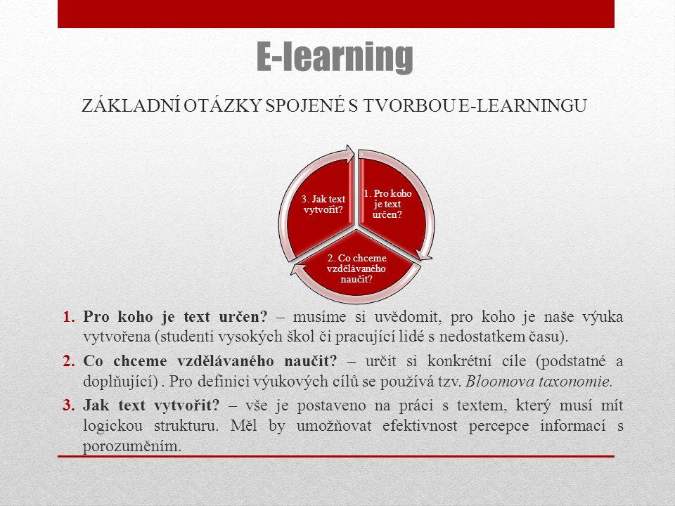 ZÁKLADNÍ OTÁZKY SPOJENÉ S TVORBOU E-LEARNINGU