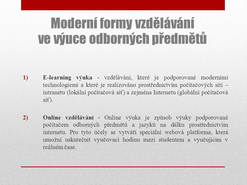 Moderní formy vzdělávání ve výuce odborných předmětů