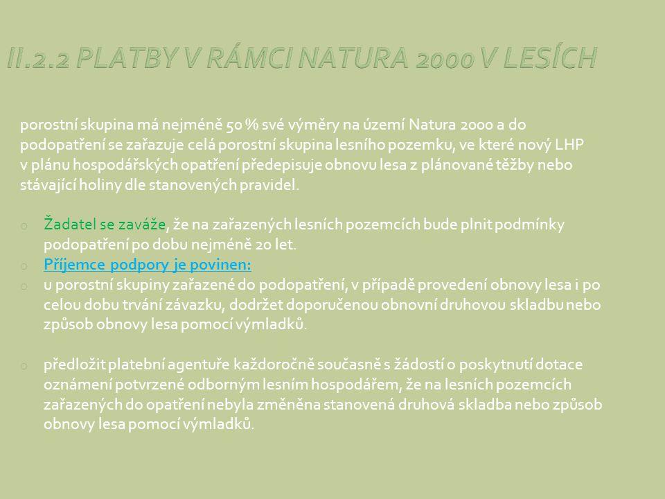 II.2.2 PLATBY V RÁMCI NATURA 2000 V LESÍCH