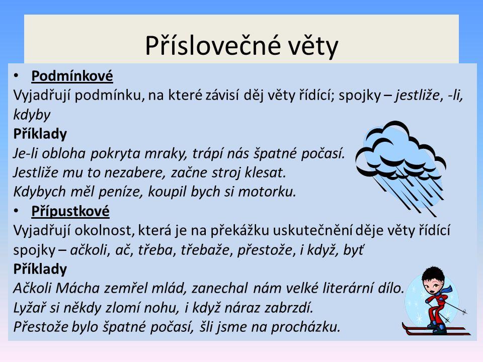 Příslovečné věty Podmínkové