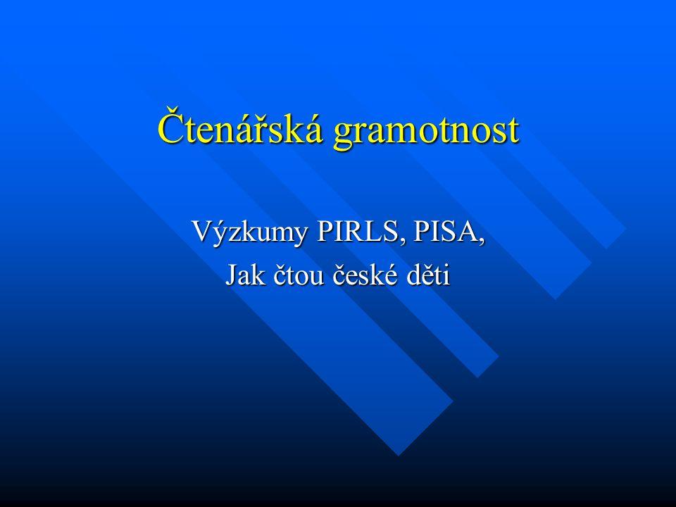 Výzkumy PIRLS, PISA, Jak čtou české děti