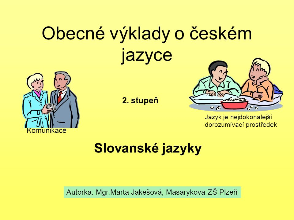 Obecné výklady o českém jazyce