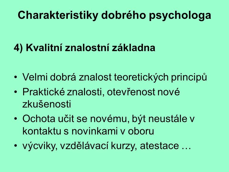 Charakteristiky dobrého psychologa