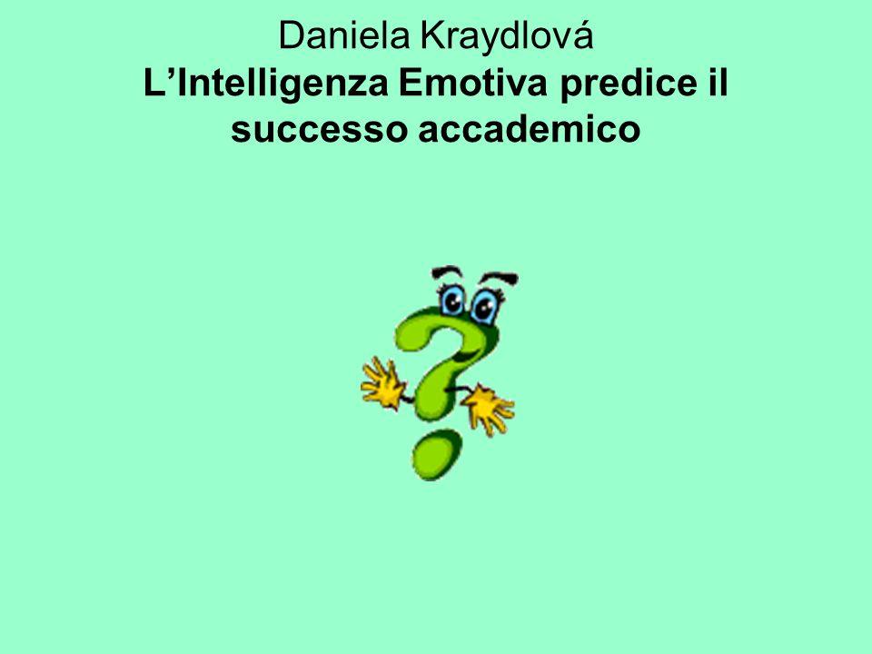 Daniela Kraydlová L'Intelligenza Emotiva predice il successo accademico