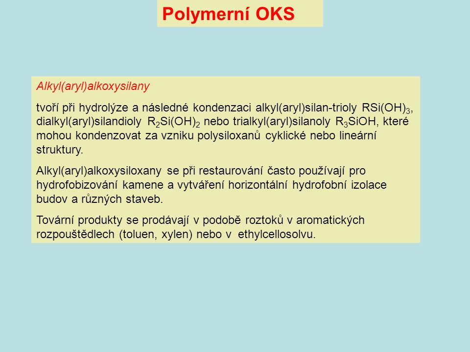 Polymerní OKS Alkyl(aryl)alkoxysilany