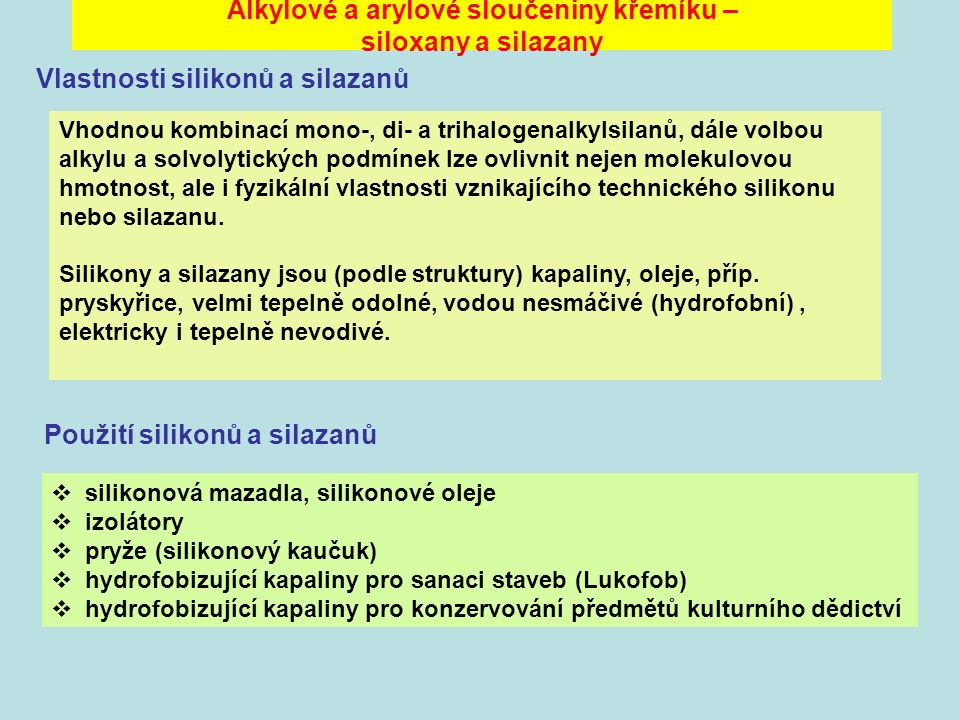 Alkylové a arylové sloučeniny křemíku – siloxany a silazany
