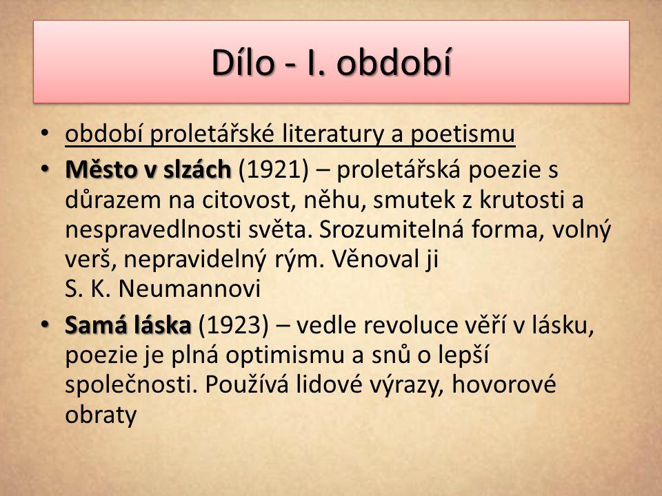 Dílo - I. období období proletářské literatury a poetismu