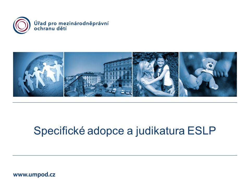 Specifické adopce a judikatura ESLP
