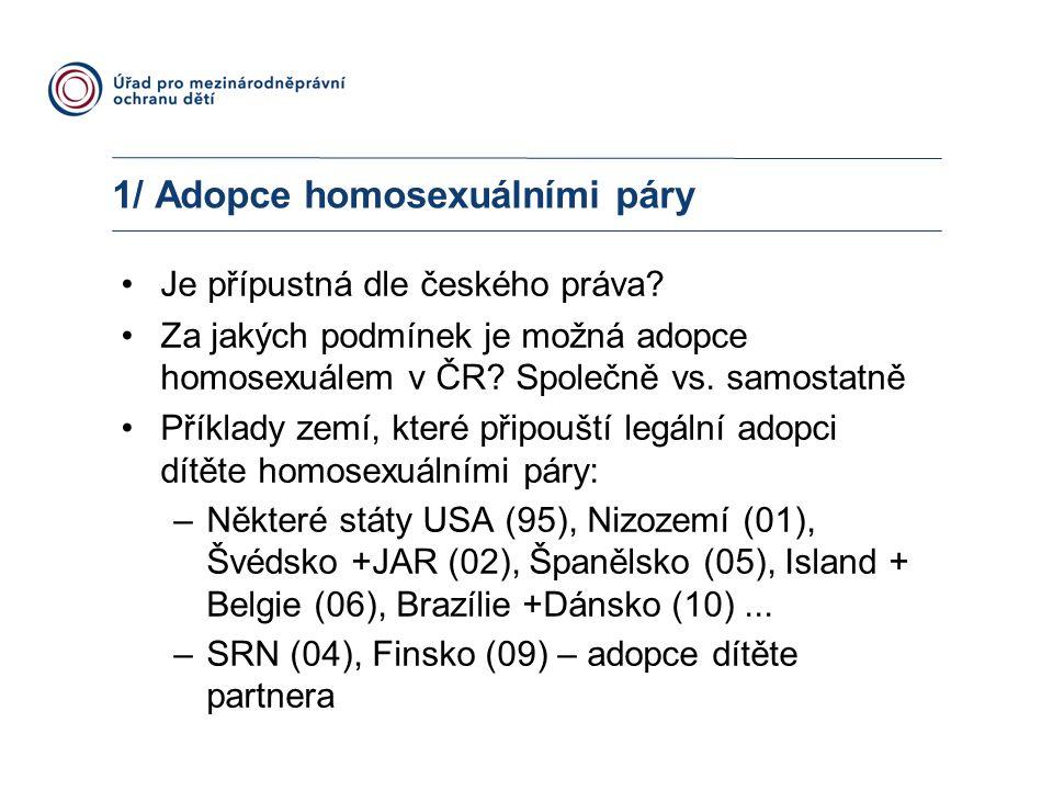 1/ Adopce homosexuálními páry