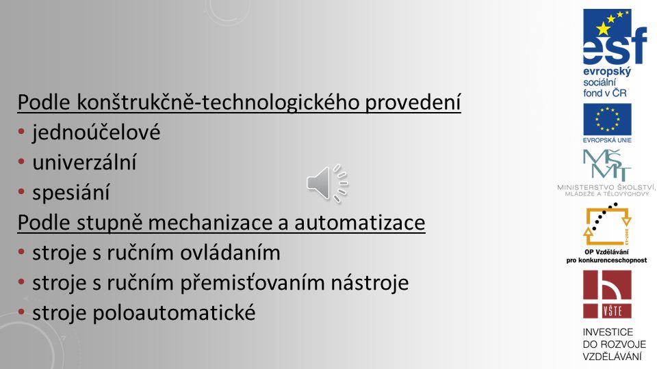 Podle konštrukčně-technologického provedení