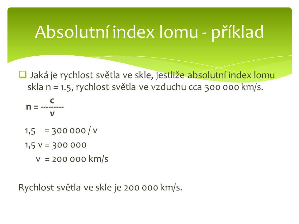 Absolutní index lomu - příklad