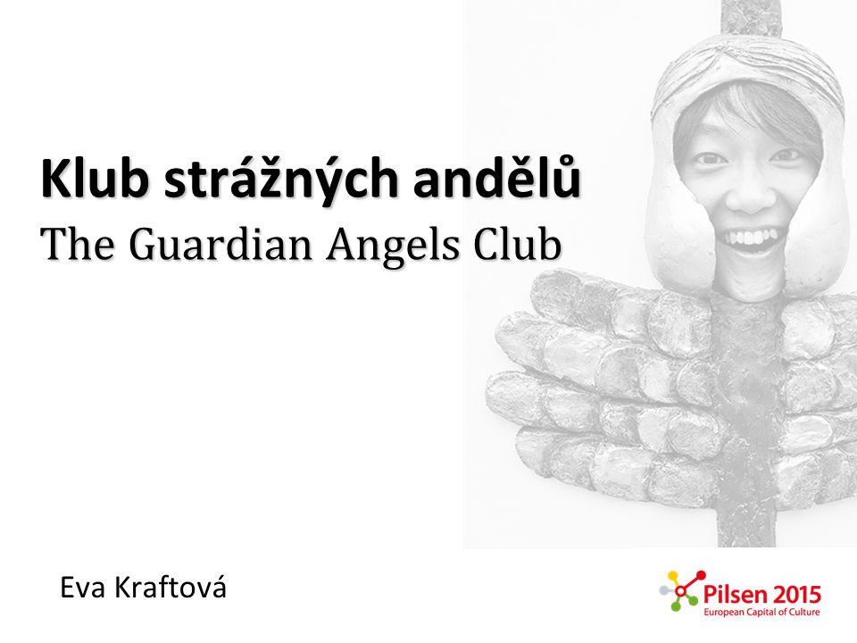 Klub strážných andělů The Guardian Angels Club
