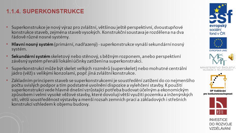 1.1.4. Superkonstrukce