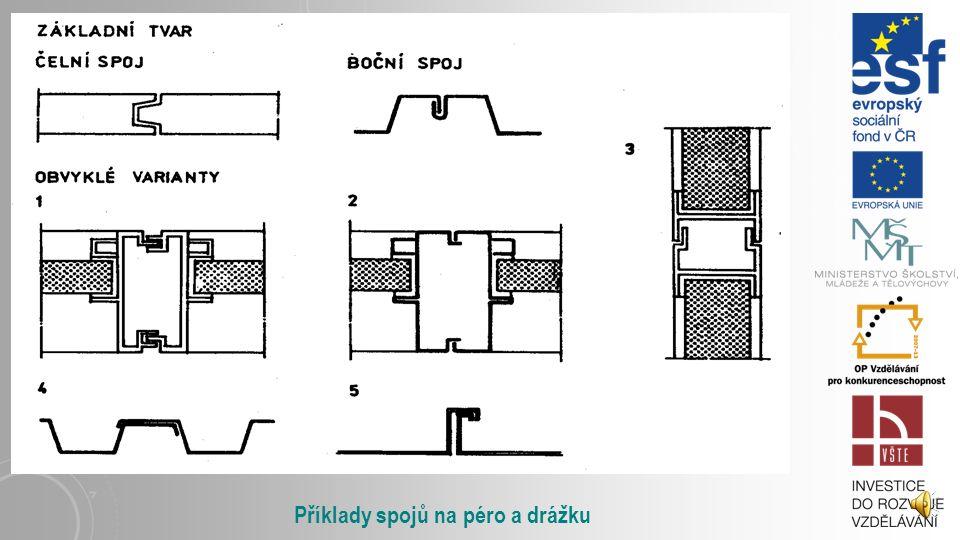 Příklady spojů na péro a drážku