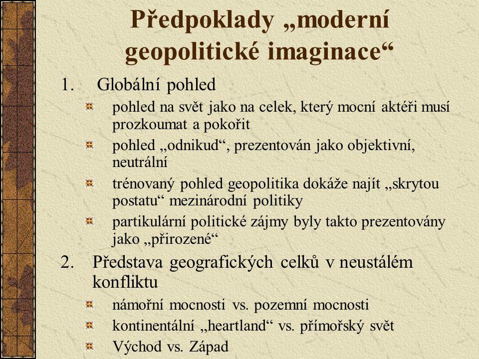 """Předpoklady """"moderní geopolitické imaginace"""