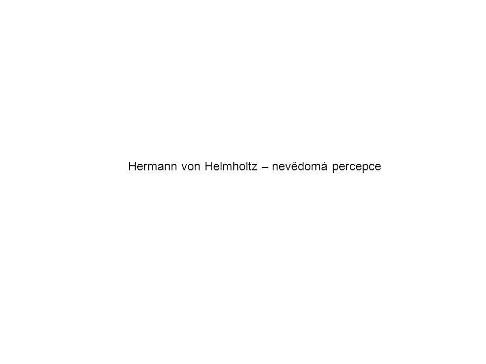 Hermann von Helmholtz – nevědomá percepce