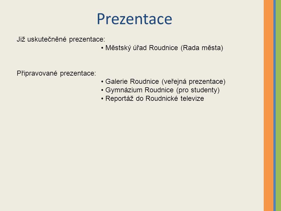 Prezentace Již uskutečněné prezentace: