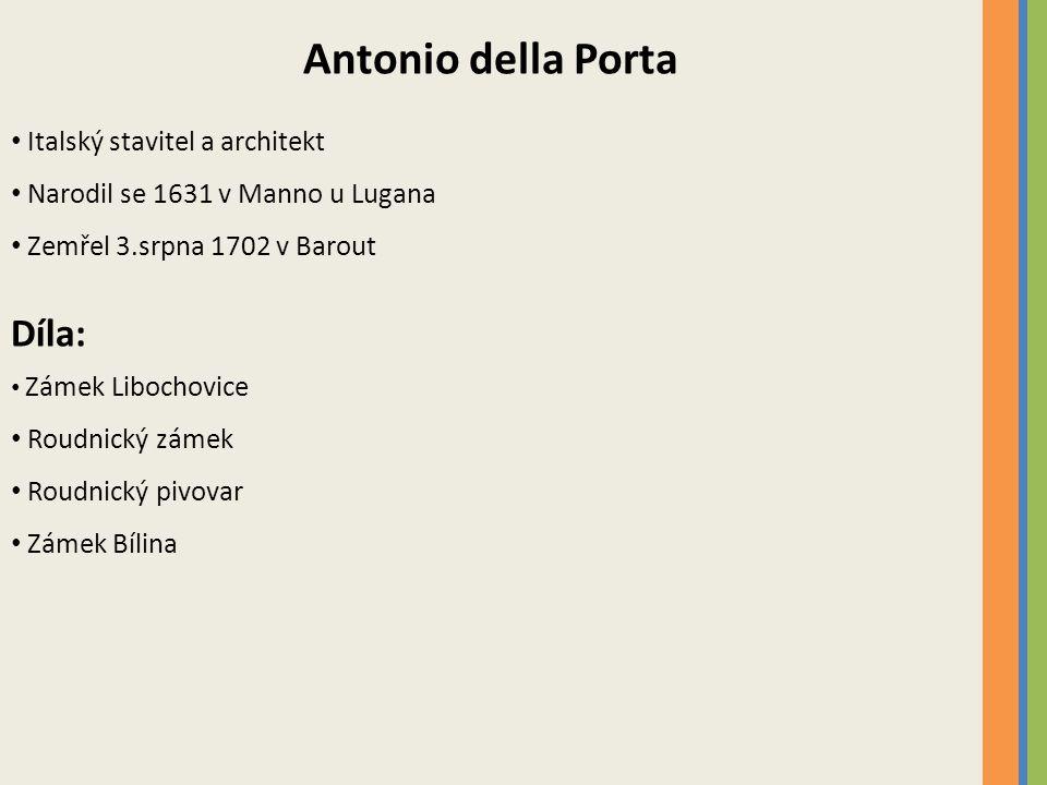 Antonio della Porta Díla: Italský stavitel a architekt