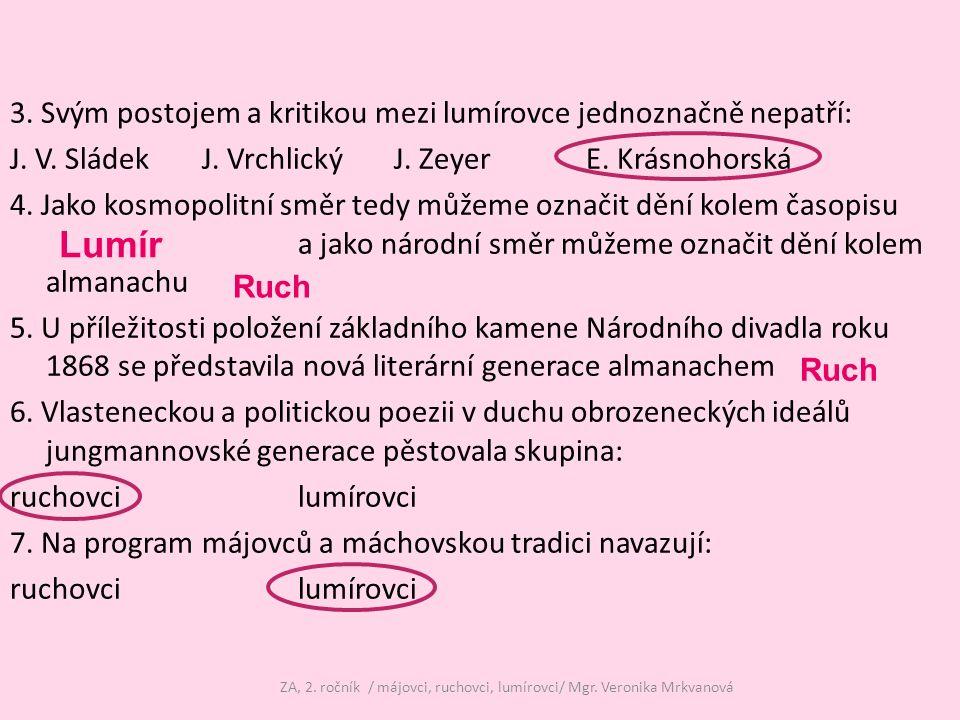 ZA, 2. ročník / májovci, ruchovci, lumírovci/ Mgr. Veronika Mrkvanová