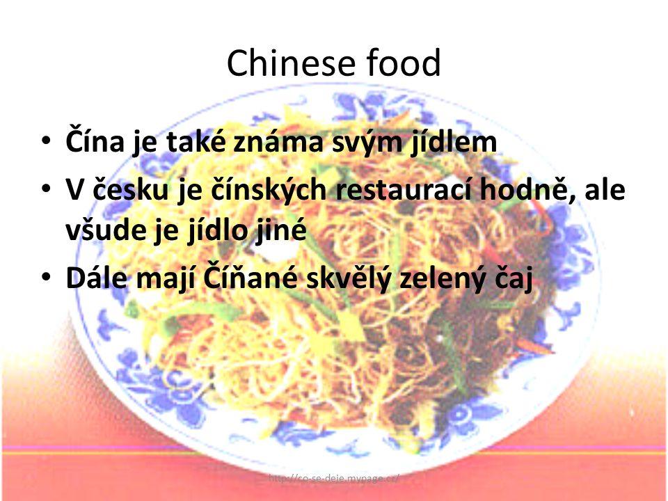 Chinese food Čína je také známa svým jídlem