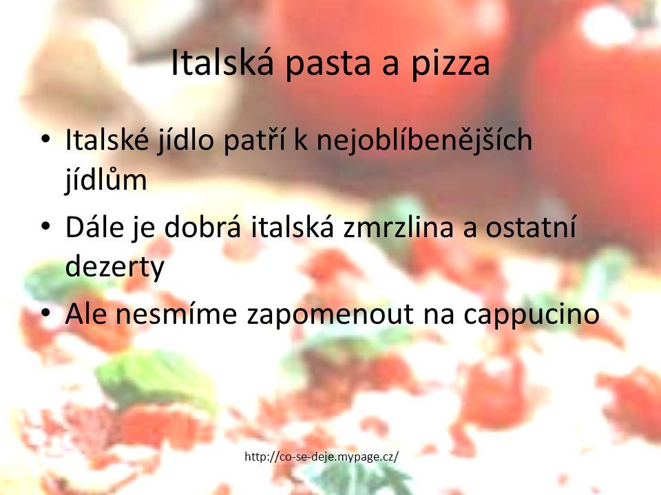 Italská pasta a pizza Italské jídlo patří k nejoblíbenějších jídlům