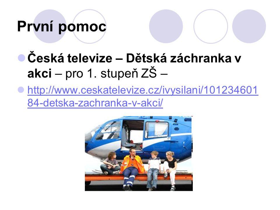 První pomoc Česká televize – Dětská záchranka v akci – pro 1.