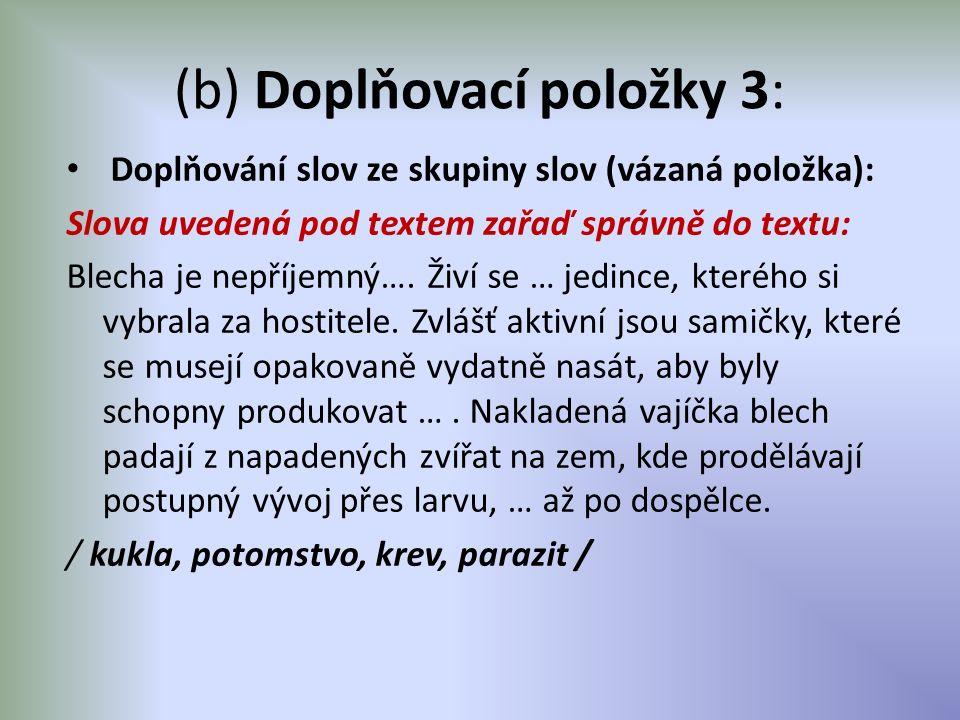 (b) Doplňovací položky 3: