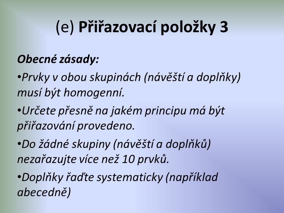 (e) Přiřazovací položky 3