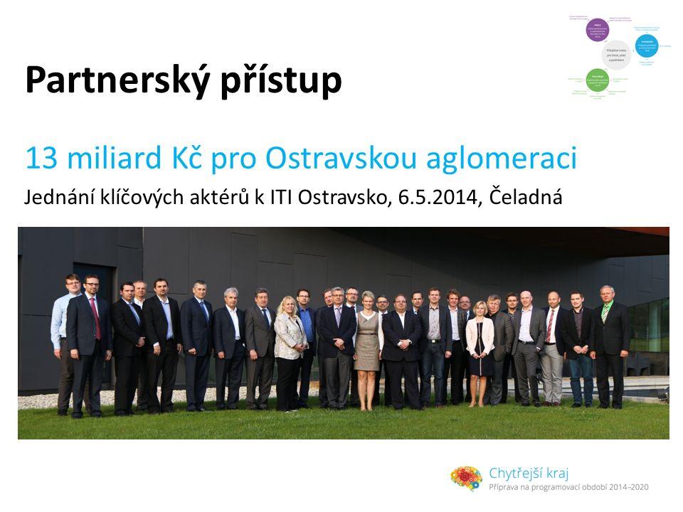 Partnerský přístup 13 miliard Kč pro Ostravskou aglomeraci
