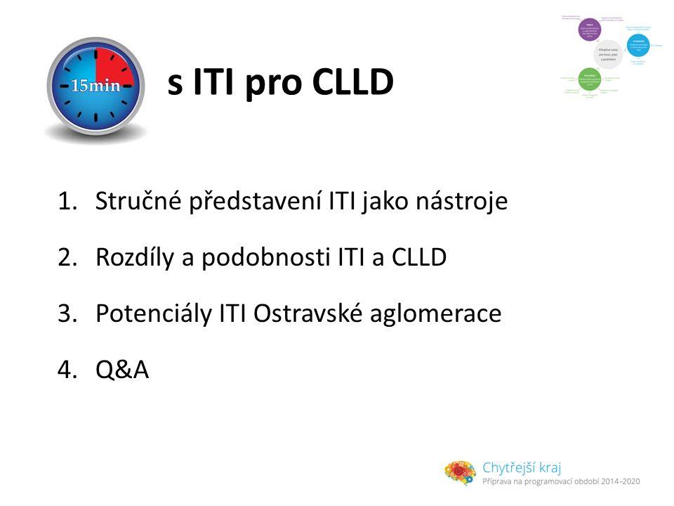 s ITI pro CLLD Stručné představení ITI jako nástroje