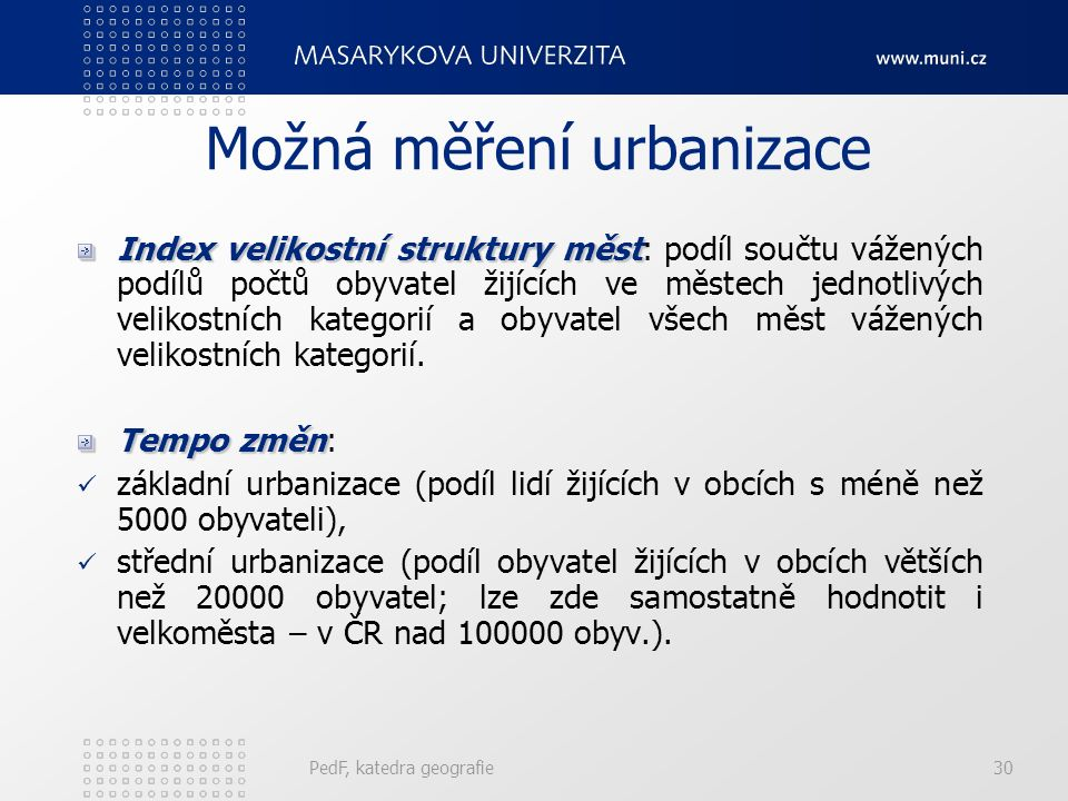 Možná měření urbanizace