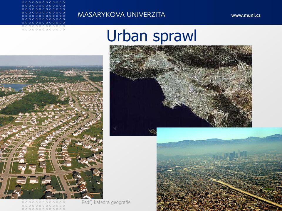 Urban sprawl PedF, katedra geografie 41