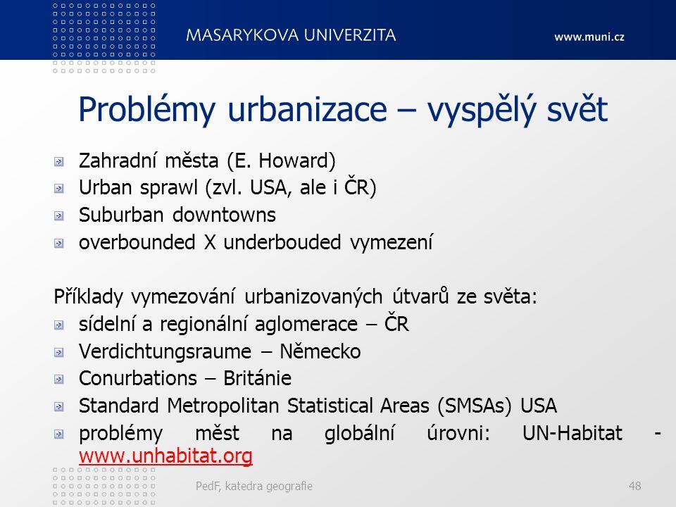 Problémy urbanizace – vyspělý svět