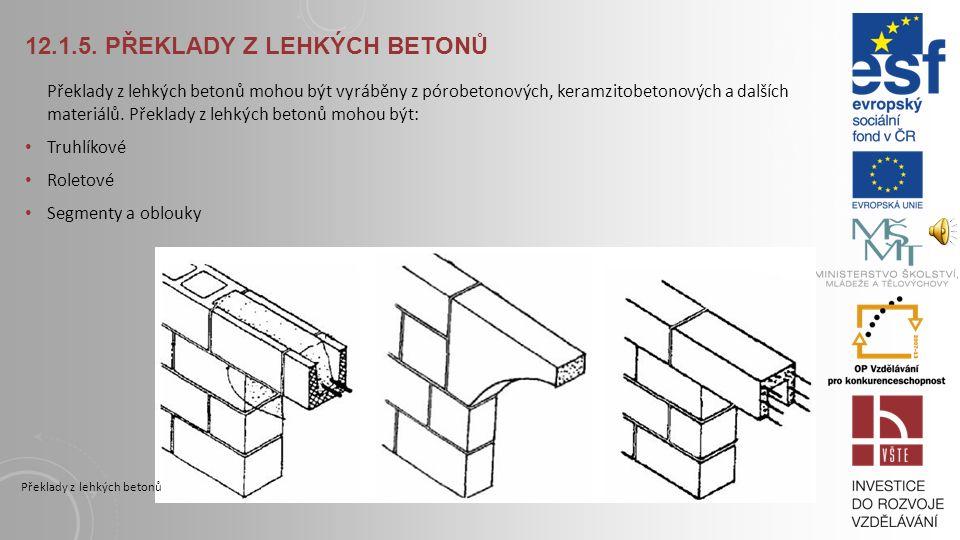 12.1.5. Překlady z lehkých betonů