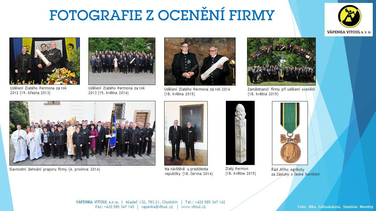 Fax: +420 585 347 145 | vapenka@vitoul.cz | www.vitoul.cz