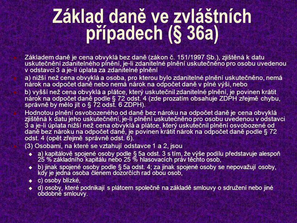 Základ daně ve zvláštních případech (§ 36a)