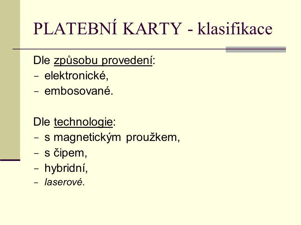 PLATEBNÍ KARTY - klasifikace