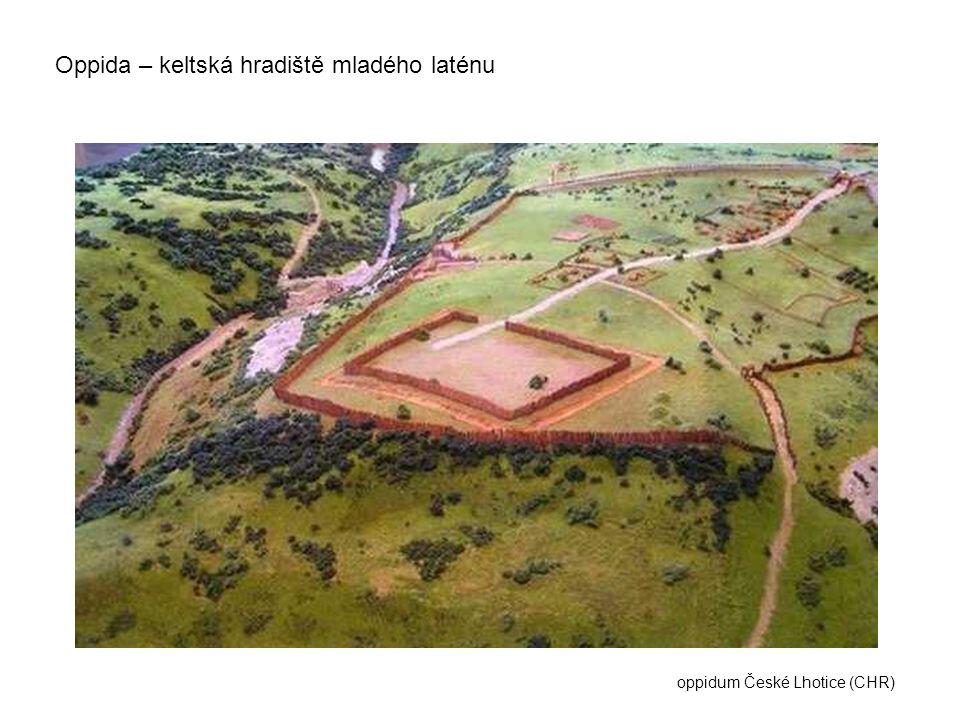 Oppida – keltská hradiště mladého laténu