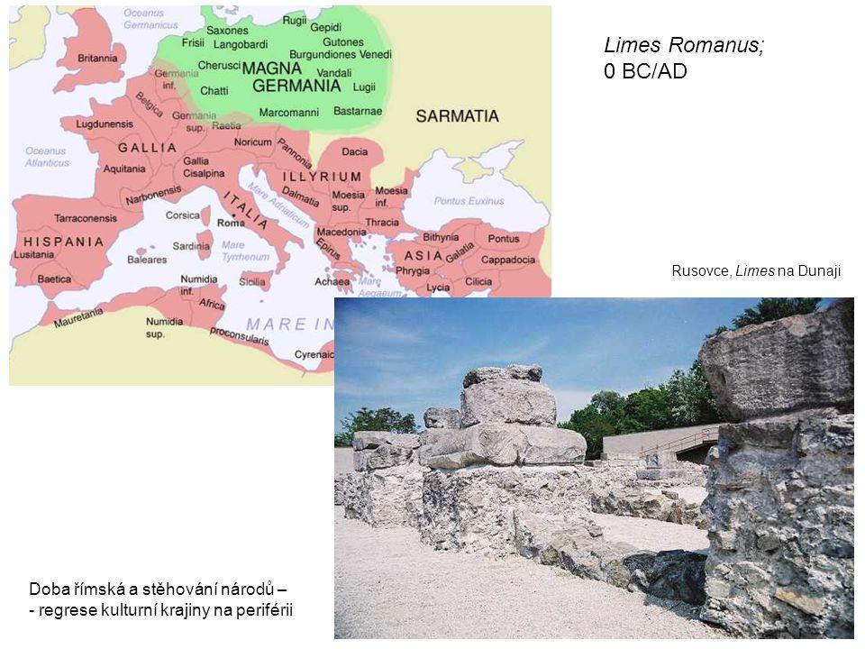 Limes Romanus; 0 BC/AD Doba římská a stěhování národů –