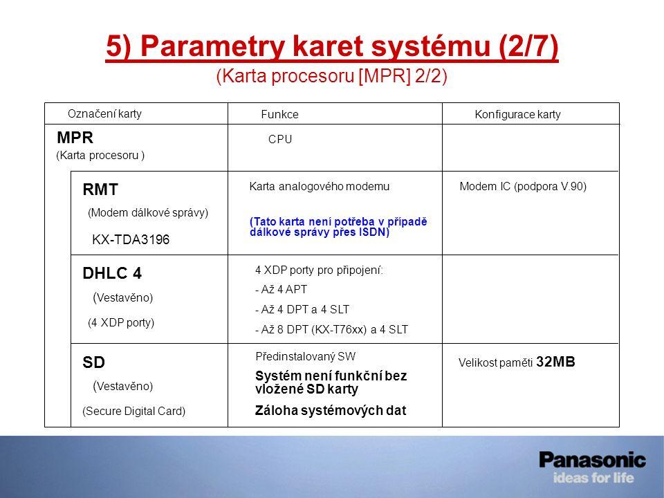 5) Parametry karet systému (2/7)