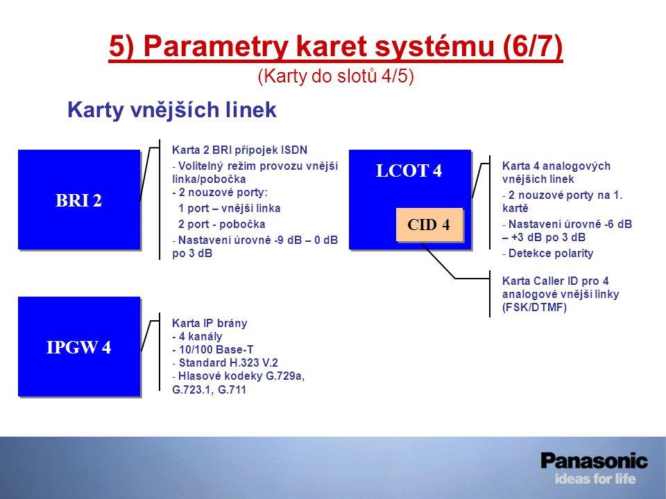 5) Parametry karet systému (6/7)
